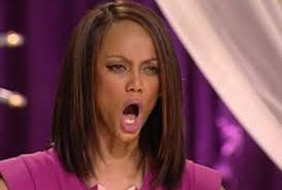 Tyra's face when she found out her show was being cancelled....